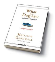 What The Dog Saw (Köpeğin Gördüğü)