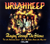 Uriah Heep / Raging Through The Silence (The 20th Anniversary Concert - Live At The London Astoria 18th May 1989)(2CD+DVD)
