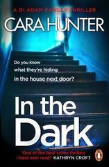 In The Dark : from the Sunday Times bestselling author of Close to Home