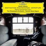 Daniil Trifonov, The Philadelphia Orchestra, Yannick Nezet-Seguin / Destination Rachmaninov: Departure - Piano Concertos 2 & 4 (CD)