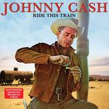 Johnny Cash / Ride This Train (2LP)