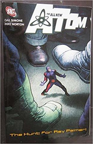 The All-New Atom: The Hunt For Ray Palmer TPB