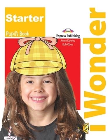 i-Wonder Starter. Pupil's book. Учебник