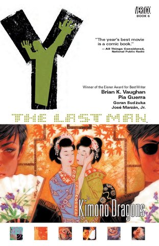 Y: The Last Man - Kimono Dragons. Vol.8