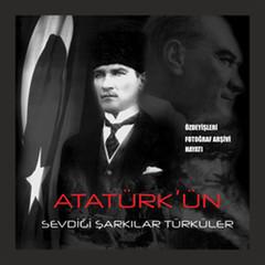 Atatürk'ün Sevdiği Şarkıları Türküler