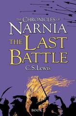 Chronicles of Narnia The Last Battle