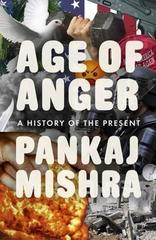 Age of Anger : A History of the Present