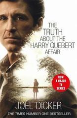 The Truth About the Harry Quebert Affair : The million-copy bestselling sensation